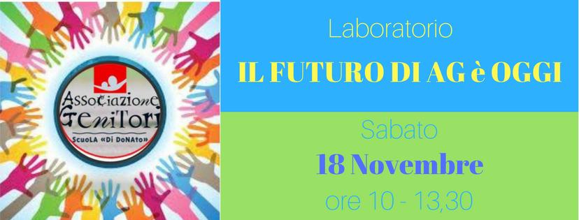 Il futuro di AG è oggi – Laboratorio aperto a tutti! – Sabato 18 Novembre – Sala verde