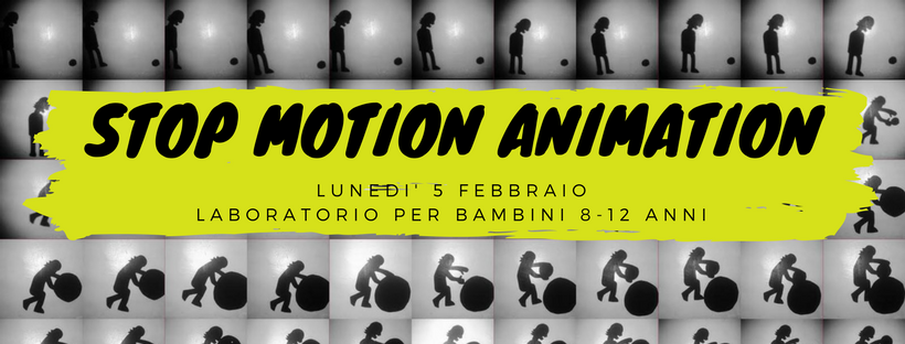STOP MOTION LAB – 5 febbraio
